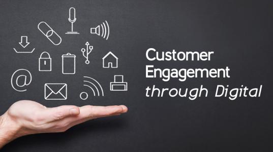 Customer Engagement through Digital